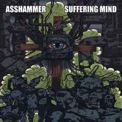 SUFFERING MIND / ASSHAMMER - Split LP