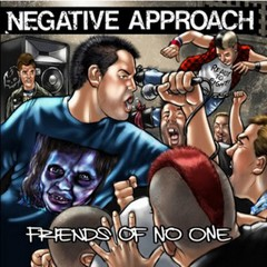 NEGATIVE APPROACH - friends of no one - EP