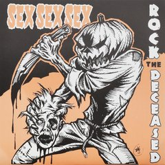 SEX SEX SEX – rock the deceased – EP