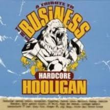V/A - hardcore hooligan, a tribute to the business - LP