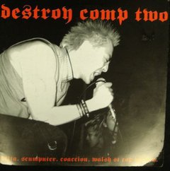 V/A – Destroy comp. Two – LP + CD + FANZINE