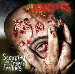 GROG – scooping the cranial insides – LP