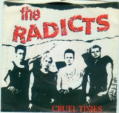 RADICTS – Cruel times – EP – Original da Polemic Records de 1990.