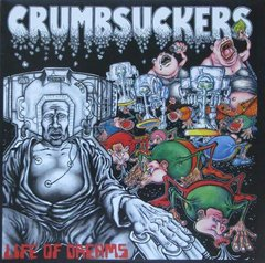 CRUMBSUCKERS – life of dreams – LP