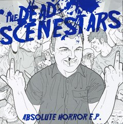 DEAD SCENESTARS, THE - absolute horror - EP