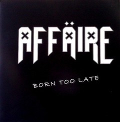 AFFÄIRE - born too late - EP