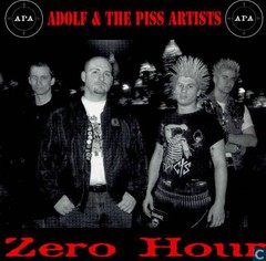 ADOLF AND THE PISS ARTISTS - Zero hour - CD