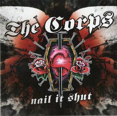 CORPS, The - Nail it shut - LP