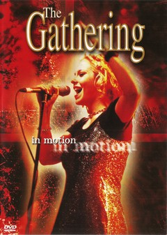 THE GATHERING - in motion - DVD