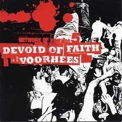 DEVOID OF FAITH / VOORHEES – Split LP