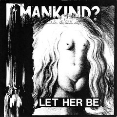 MANKIND? / DIRT – Split EP