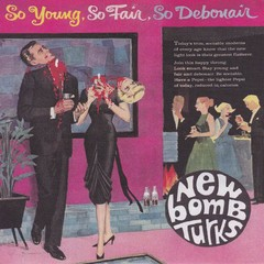 NEW BOMB TURKS – so young, so fair, so debonair - EP
