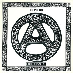 OI POLLOI – fight back – LP