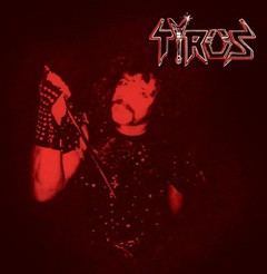 TYRUS (Pre-HOBBS' ANGEL OF DEATH) – same – LP