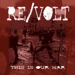 RE/VOLT – this is our war – EP