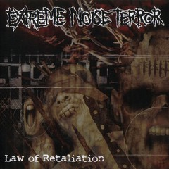 EXTREME NOISE TERROR - LAW OF RETALIATION - LP