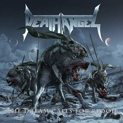 Death Angel ‎– The Dream Calls For Blood - CD