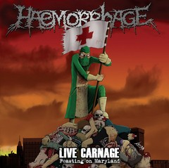 HAEMORRHAGE - live carnage, feasting on maryland - LP