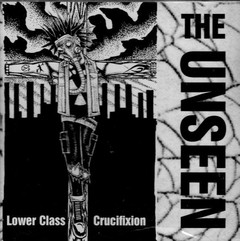 THE UNSEEN - lower class crucification - LP