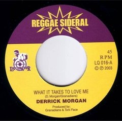DERRICK MORGAN - what it takes to love me - EP