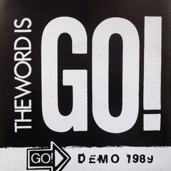 GO! - the word is go! - EP