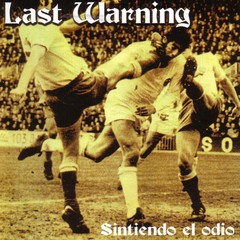 LAST WARNING - sintiendo el odio - CD
