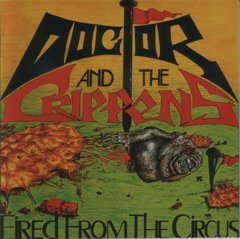 DR AND THE CRIPPENS – fired from the circus – LP