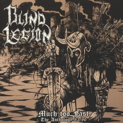 BLIND LEGION - much too fast, the anthology 83/86 - LP