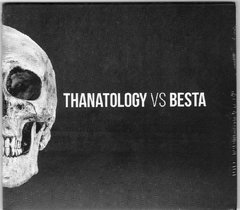 BESTA vs THANATOLOGY - Split Digipack CD