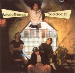 GANG GREEN - you got it - 12""