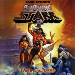 JACK STARR´S BURNING STARR - land of the dead - Duplo LP