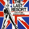 THE LAST RESORT – a way of life, skinhead anthems – LP