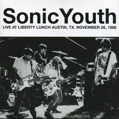 SONIC YOUTH - live at liberty lunch austin, texas november 26, 1988 - LP