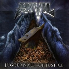 ANVIL  - juggernaut of justice – CD