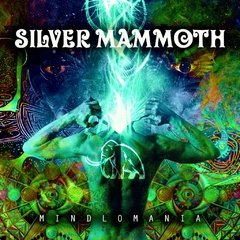 SILVER MAMMOTH – mindlomania – CD