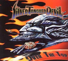 SILVER TONGUED DEVIL - over the top - Digipack CD