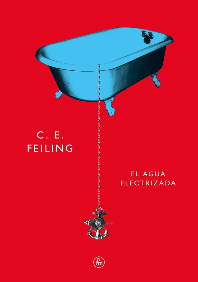 El agua electrizada - C. E. Feiling