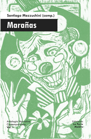 Marañas: Antología Narrativa Contemporánea vol.1