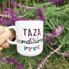 Taza Incondicional