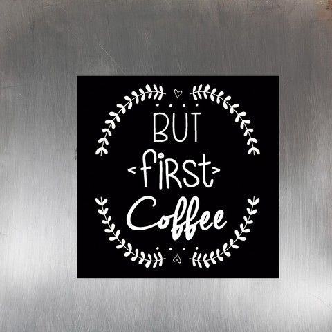 Imán - But First Coffee - comprar online