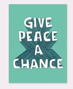 Iman flexible frases – Give Peace a Chance - Quotes - Casa Manita - Objetos de Deseo