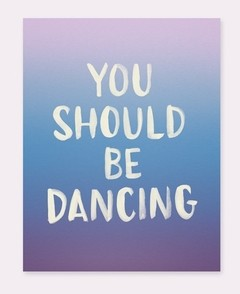 Imán flexible frases – You Should Be Dancing