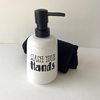 Dispenser Black&White Wash Your Hands. - comprar online