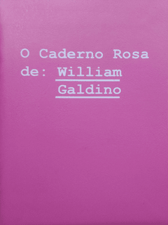 O Caderno Rosa de: William Galdino