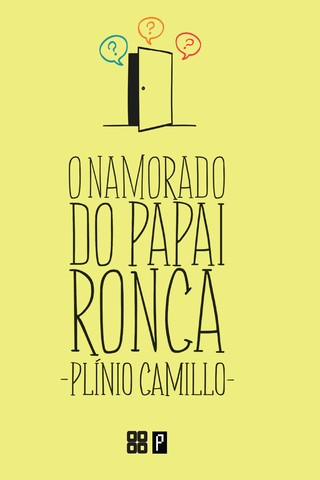 O Namorado do Papai Ronca