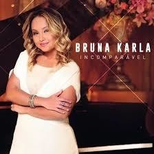 16522 - CD INCOMPARÁVEL - BRUNA KARLA