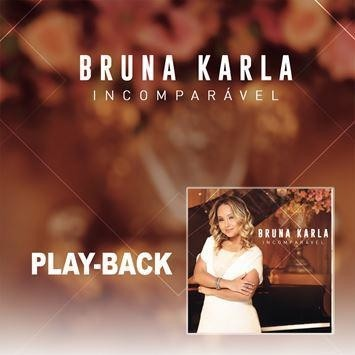 16523 -CD PLAY-BACK INCOMPARÁVEL - BRUNA KARLA
