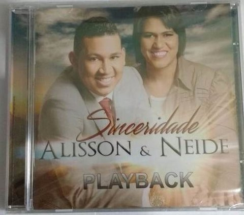 16450 - CD PLAY-BACK SINCERIDADE - ALISSON E NEIDE