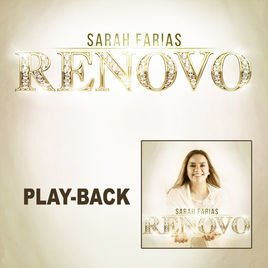 17025- CD PLAY-BACK RENOVO - SARAH FARIAS