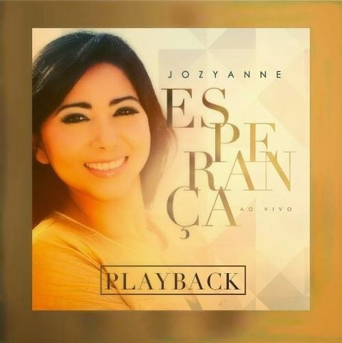 11163- PLAY BACK JOZYANNE- ESPERANÇA